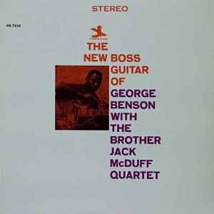THE NEW BOSS GUITAR OF GEORGE BENSON WITH THE BROTHER JACK McDUFF QUARTET