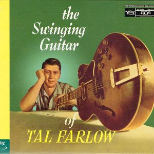 the Swinging Guitar of TAL FARLOW