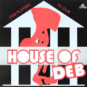 HOUSE OF DEB