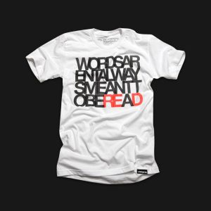 [Ugmonk] WORDS AREN'T ALWAYS MEANT TO BE READ Tシャツ(ホワイト)(***Womens S, M)